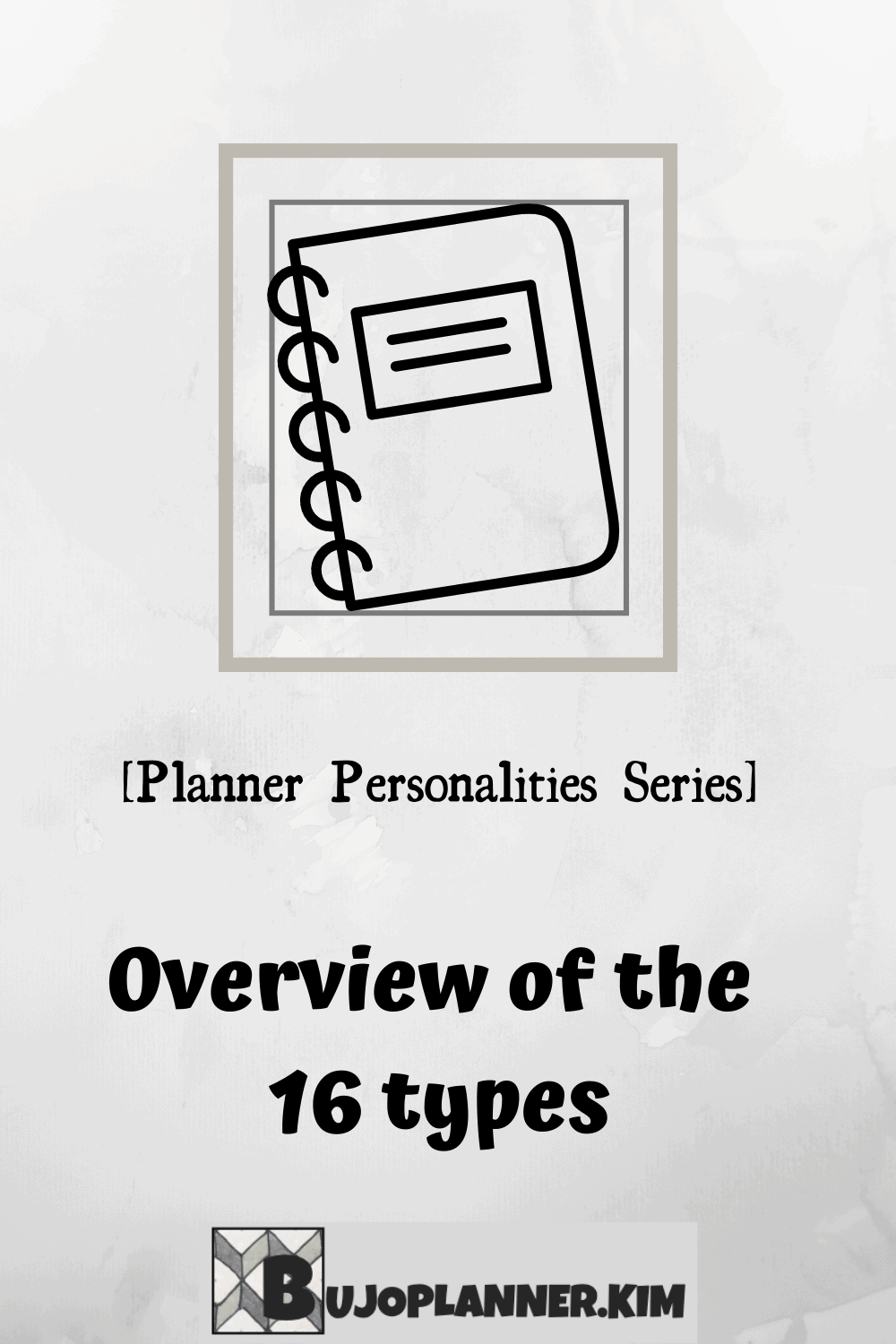 Title picture says planner personalities series overview of the 16 types